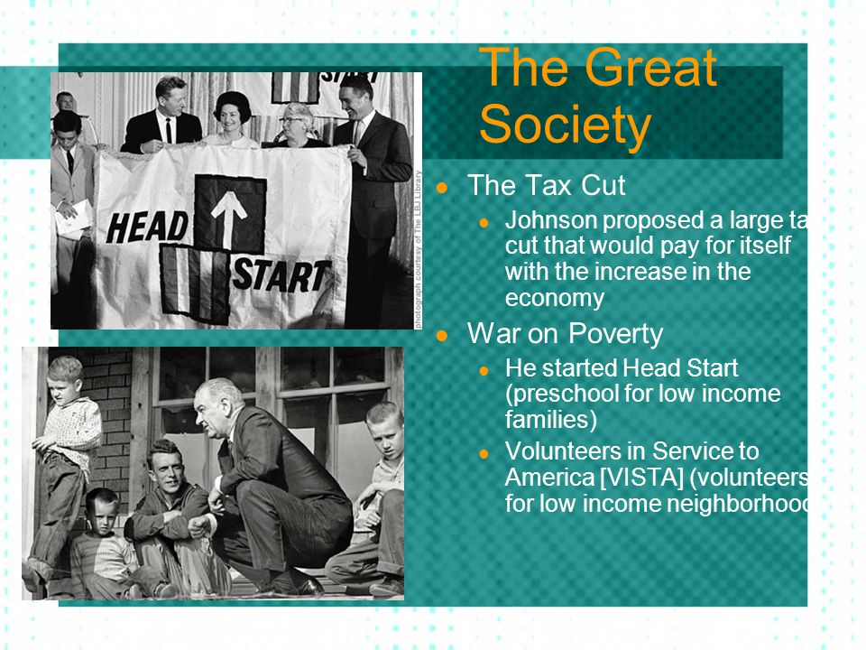 The Great Society The Tax Cut War on Poverty
