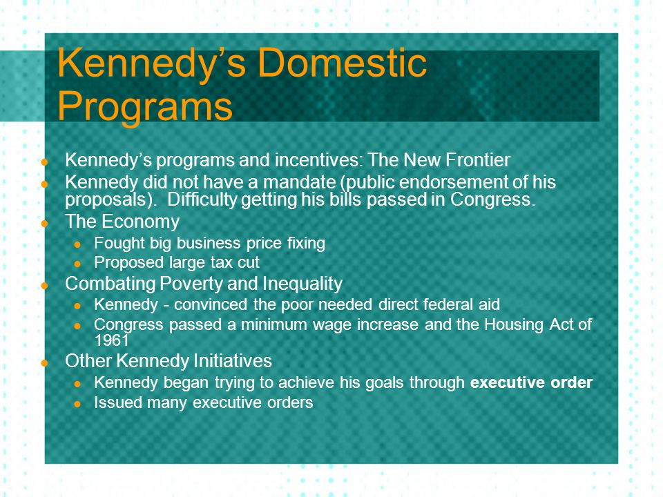 Kennedy's Domestic Programs