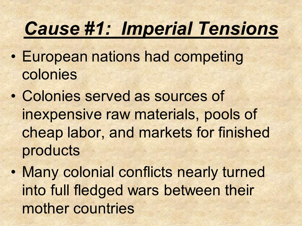 Cause #1: Imperial Tensions