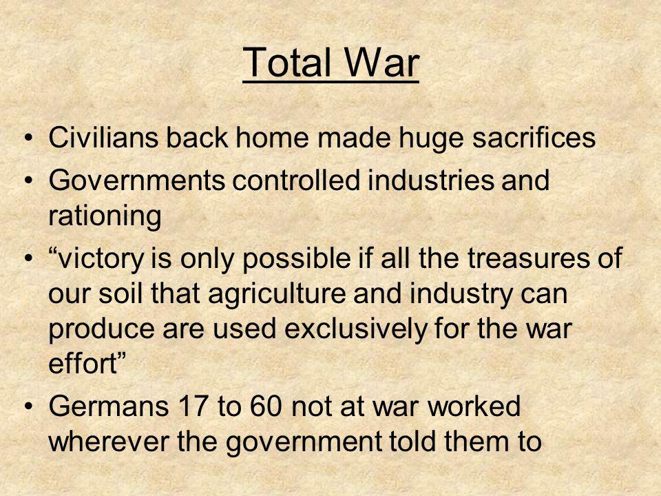 Total War Civilians back home made huge sacrifices