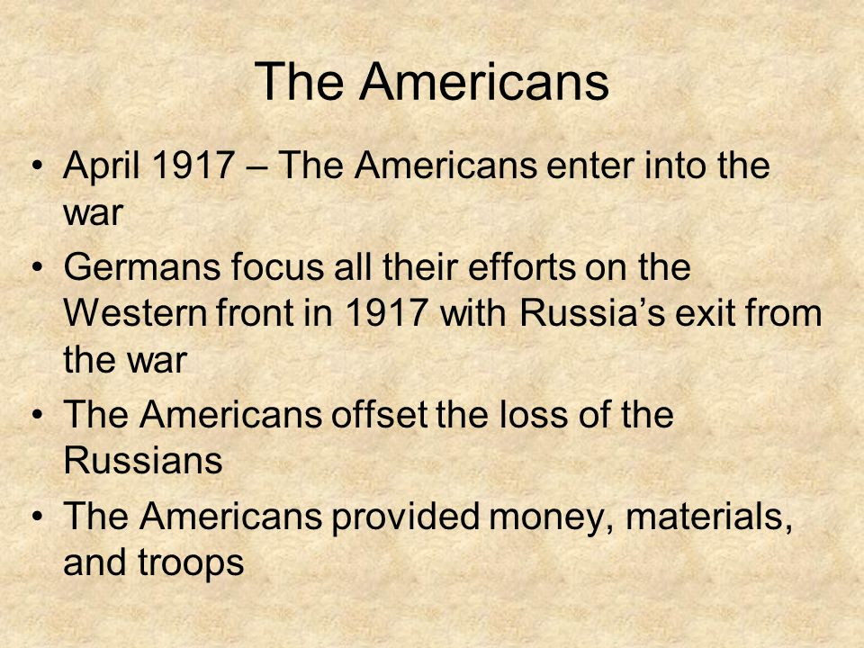 The Americans April 1917 – The Americans enter into the war