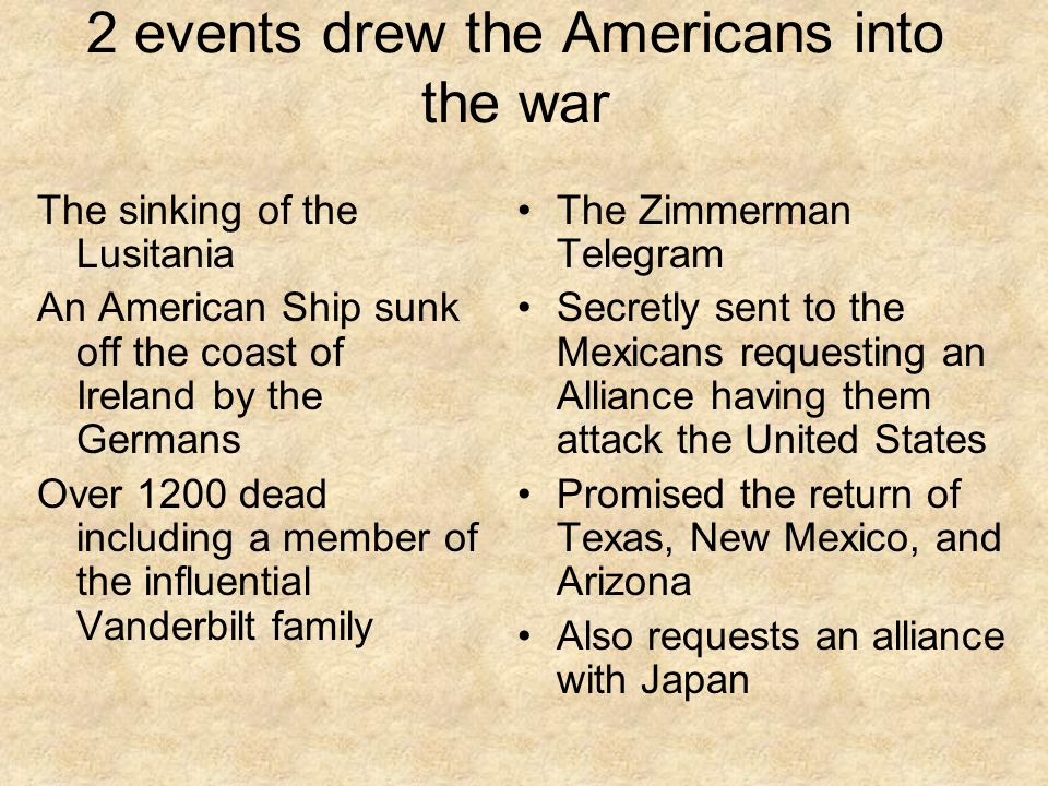 2 events drew the Americans into the war