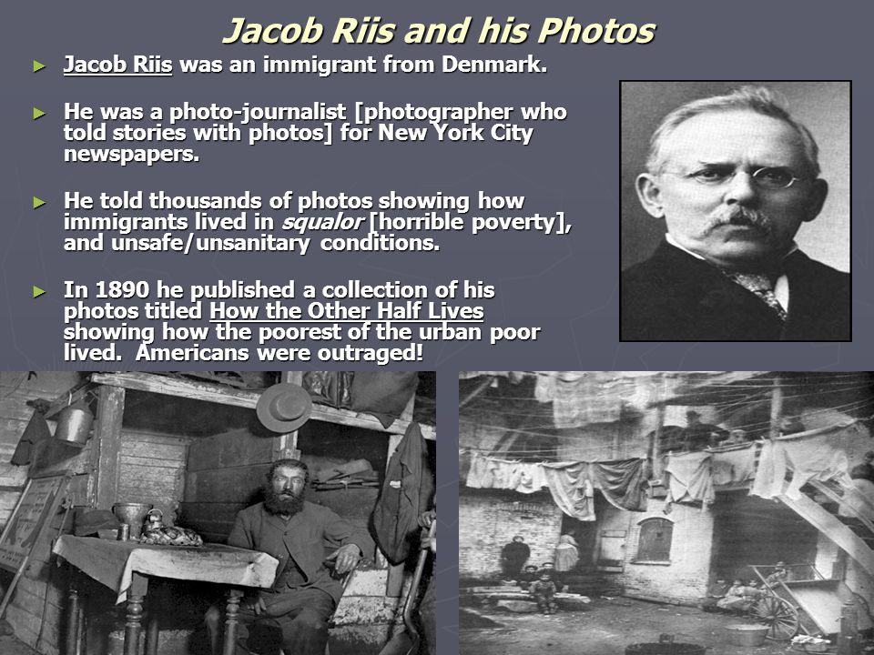 Jacob Riis and his Photos