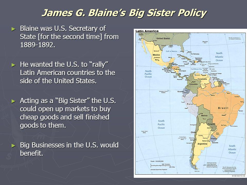 James G. Blaine's Big Sister Policy