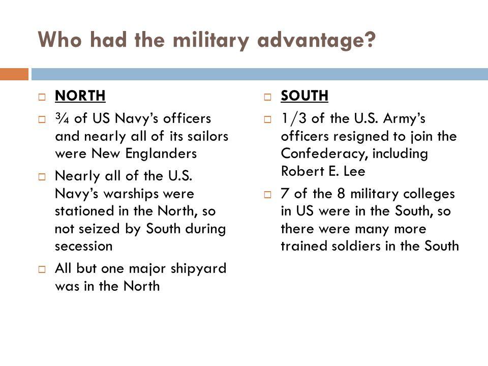 Who had the military advantage