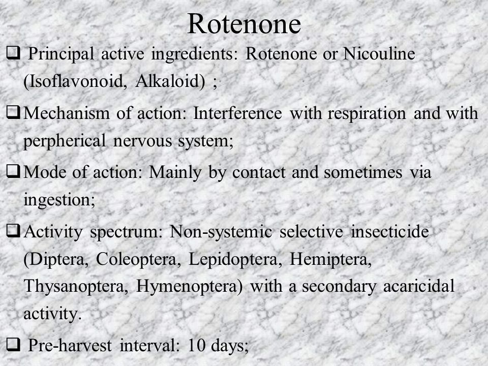 Rotenone Principal active ingredients: Rotenone or Nicouline (Isoflavonoid, Alkaloid) ;