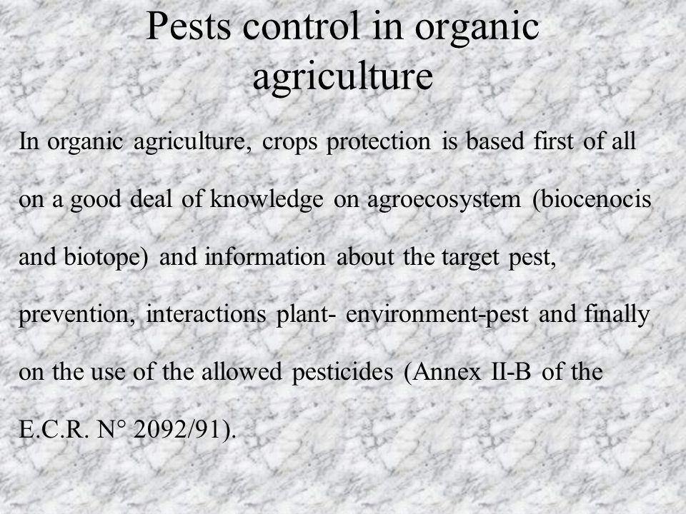 Pests control in organic agriculture