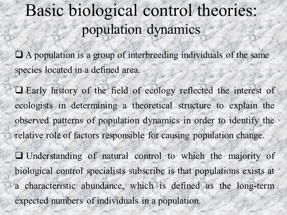 Basic biological control theories: population dynamics