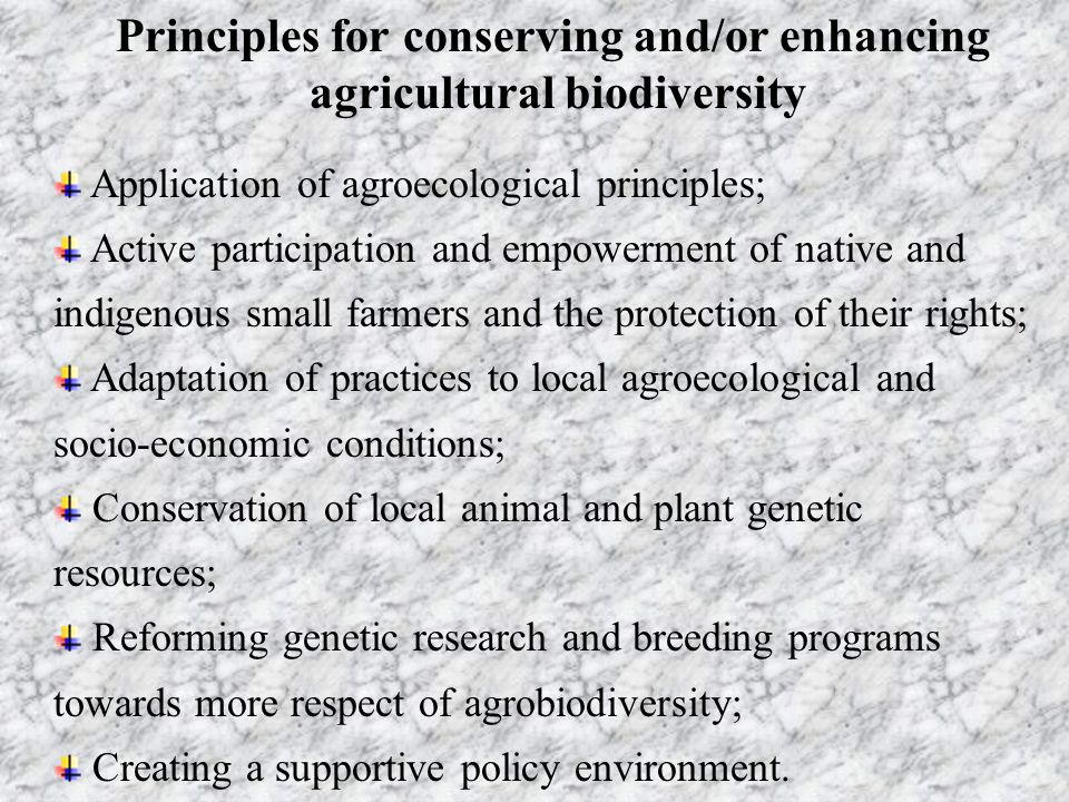 Principles for conserving and/or enhancing agricultural biodiversity