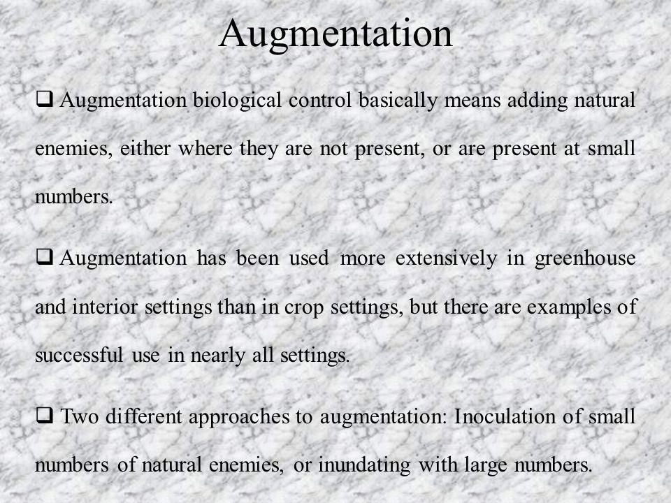 Augmentation