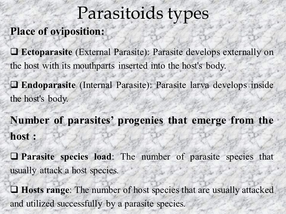 Parasitoids types Place of oviposition: