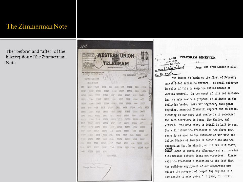 The Zimmerman Note The before and after of the interception of the Zimmerman Note