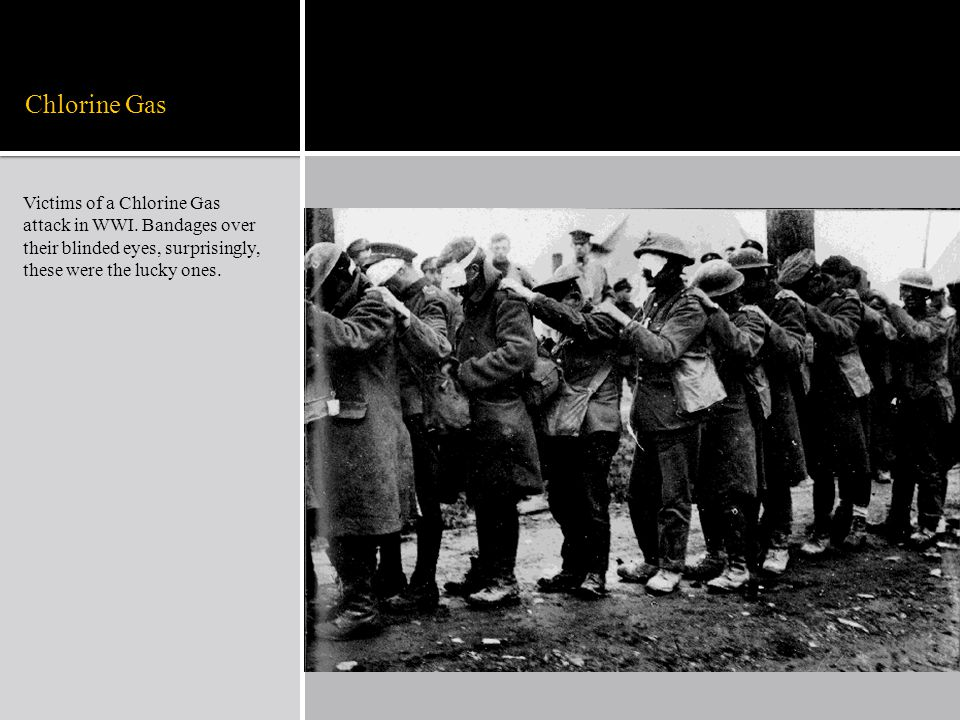 Chlorine Gas Victims of a Chlorine Gas attack in WWI.