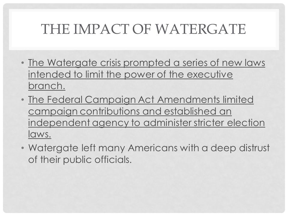 The Impact of Watergate