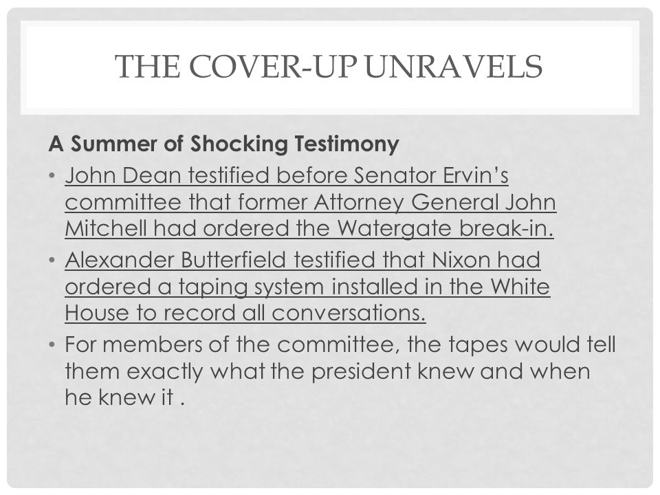 The Cover-Up Unravels A Summer of Shocking Testimony