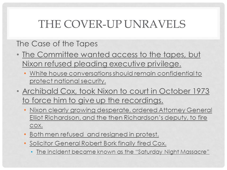 The Cover-Up Unravels The Case of the Tapes
