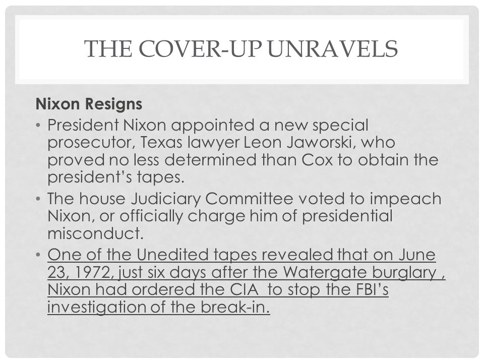 The Cover-Up Unravels Nixon Resigns
