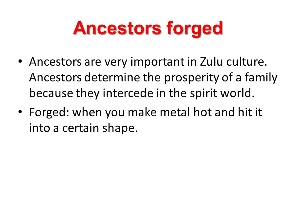 Ancestors forged