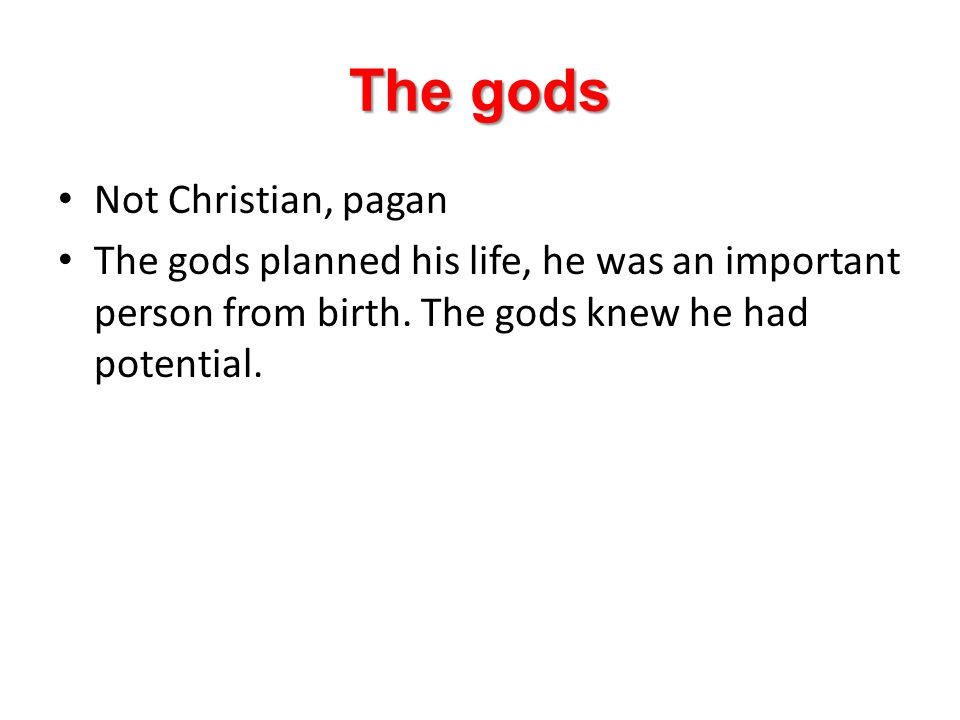 The gods Not Christian, pagan