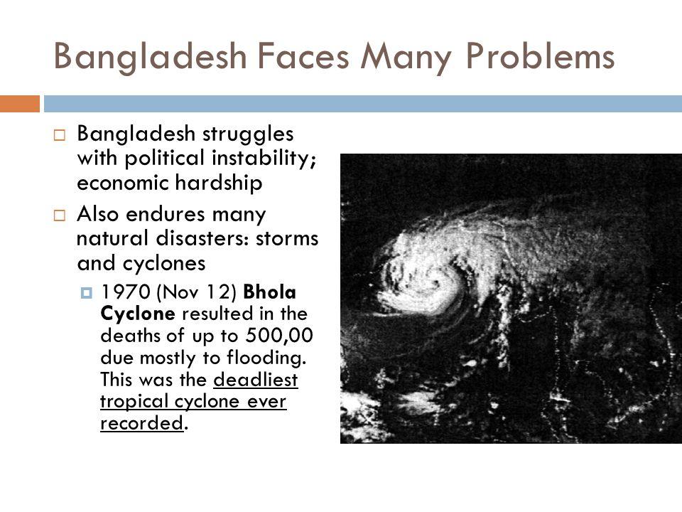 Bangladesh Faces Many Problems