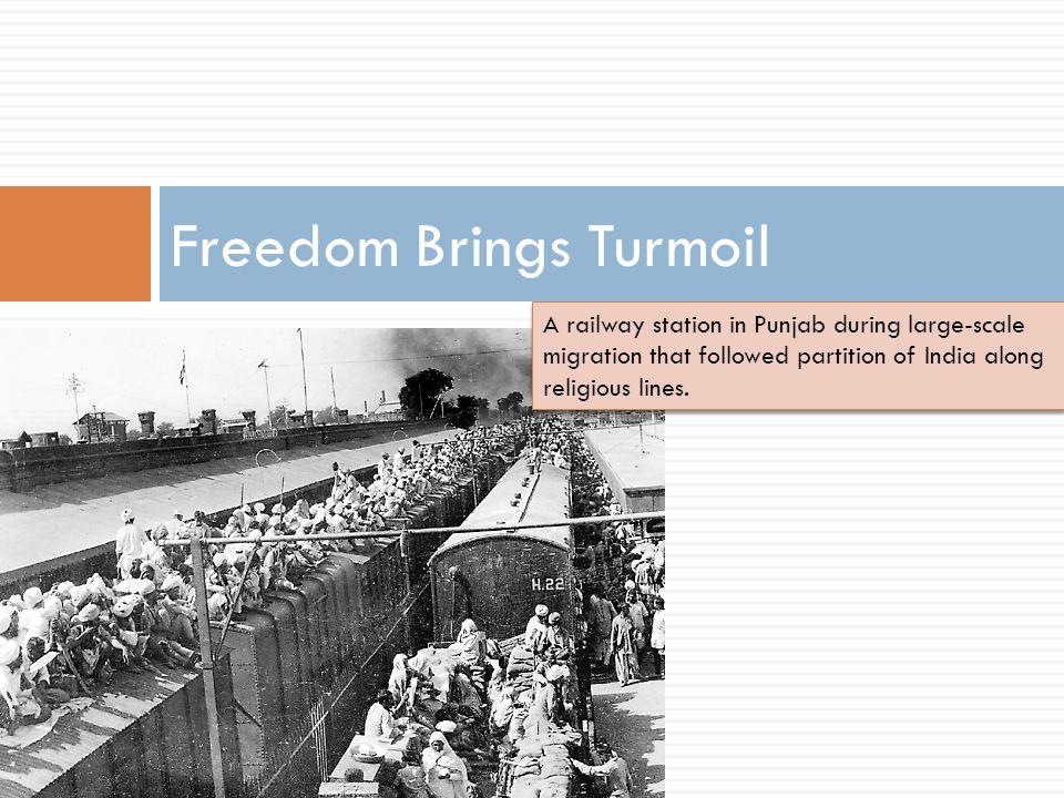 Freedom Brings Turmoil