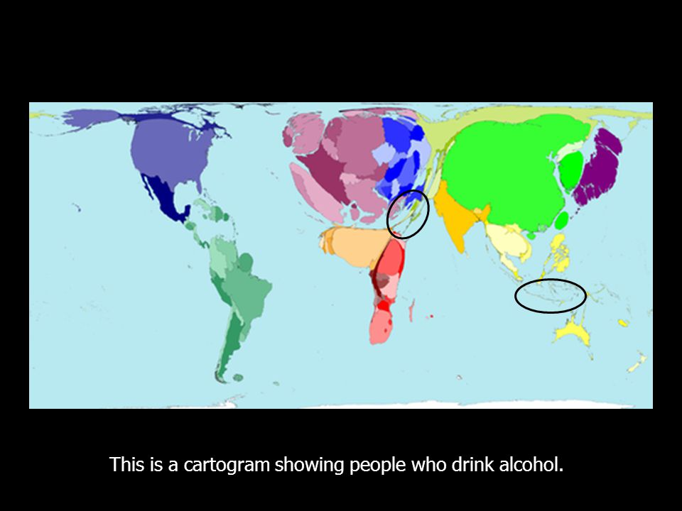 This is a cartogram showing people who drink alcohol.