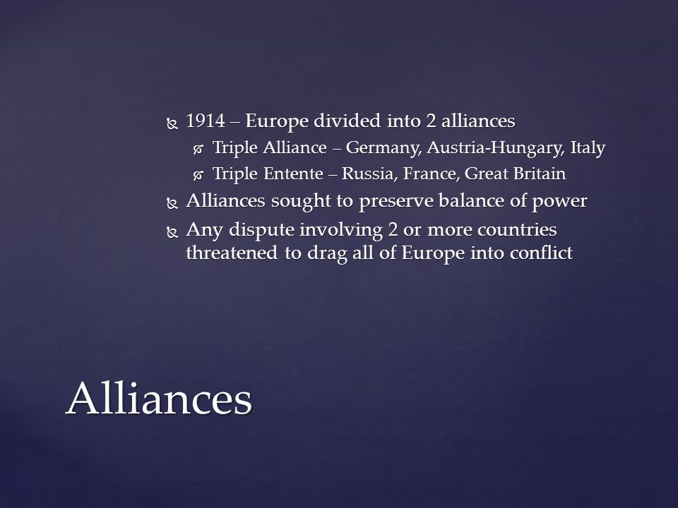 Alliances 1914 – Europe divided into 2 alliances