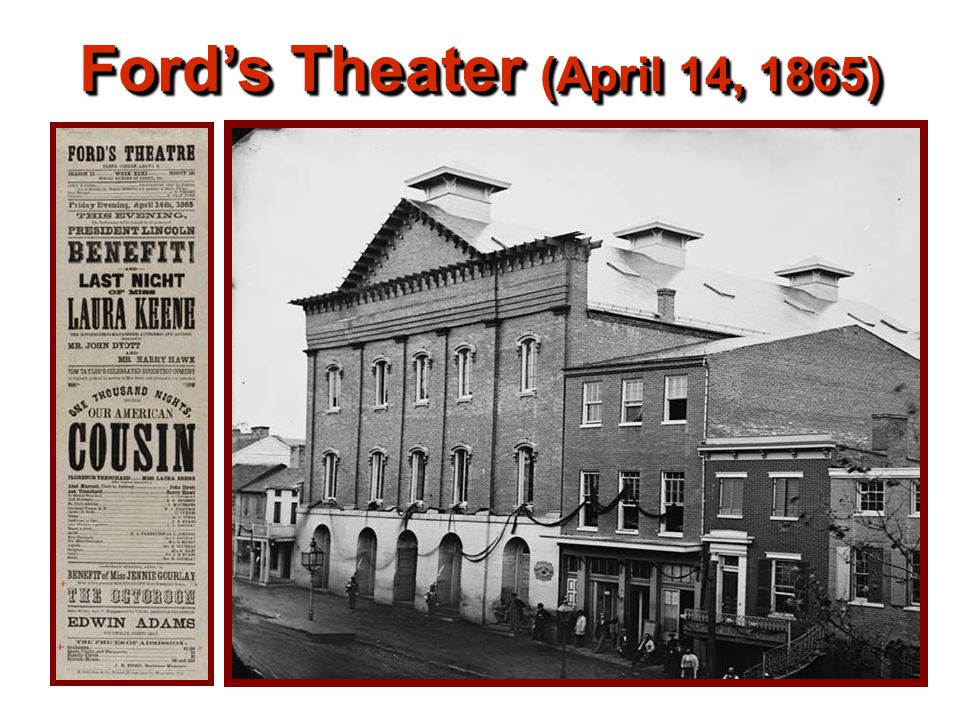 Ford's Theater (April 14, 1865)