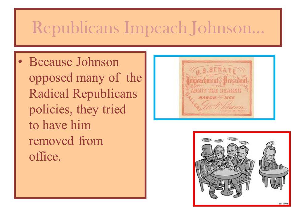Republicans Impeach Johnson…