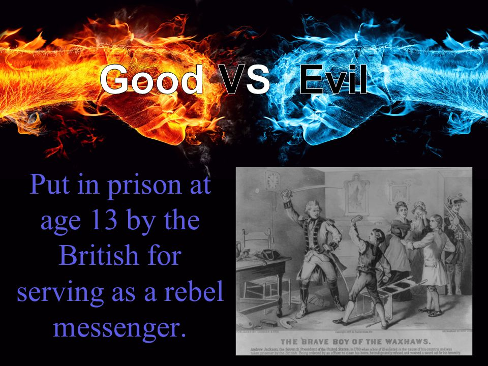 Put in prison at age 13 by the British for serving as a rebel messenger.