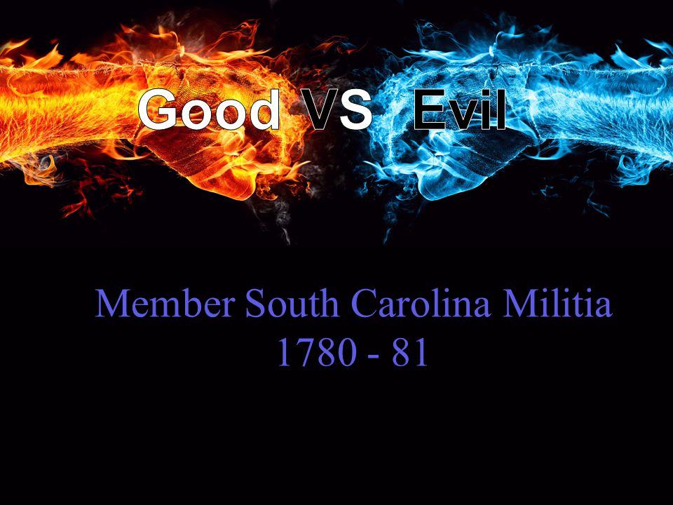 Member South Carolina Militia 1780 - 81