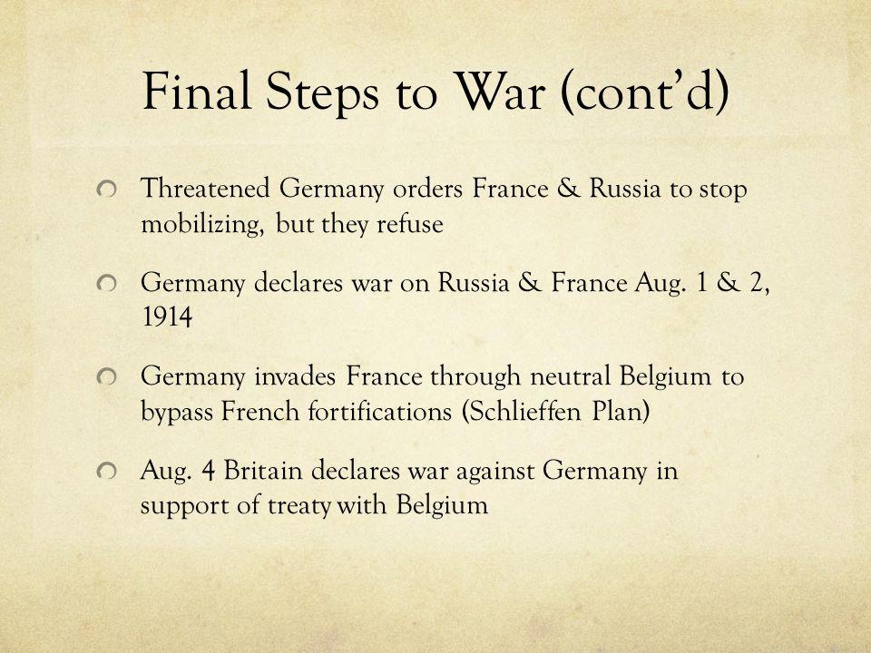 Final Steps to War (cont'd)