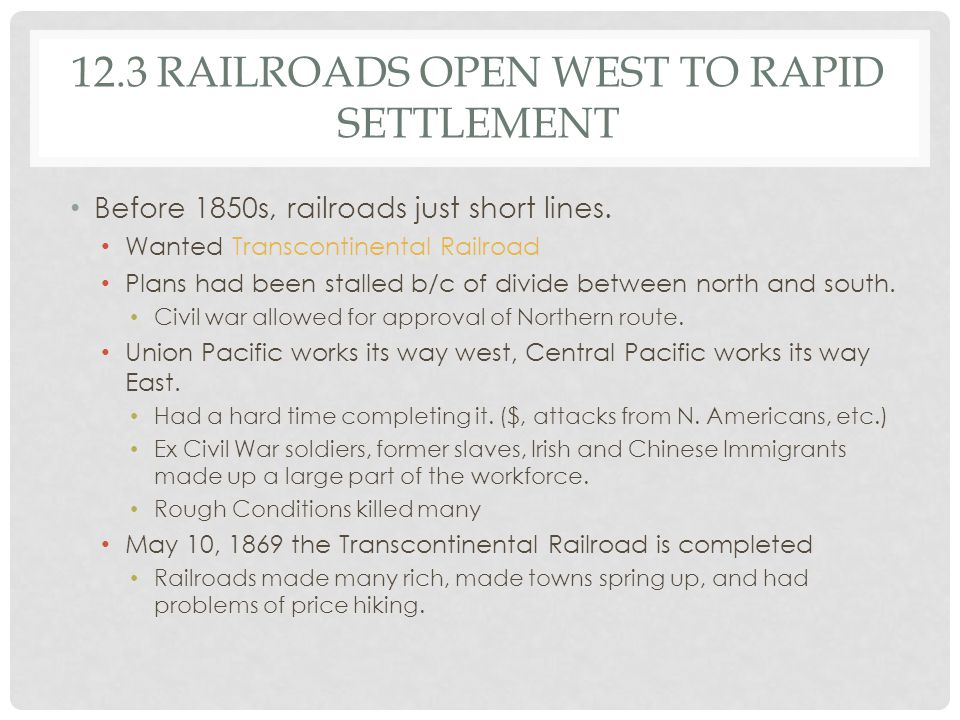 12.3 Railroads open west to rapid settlement