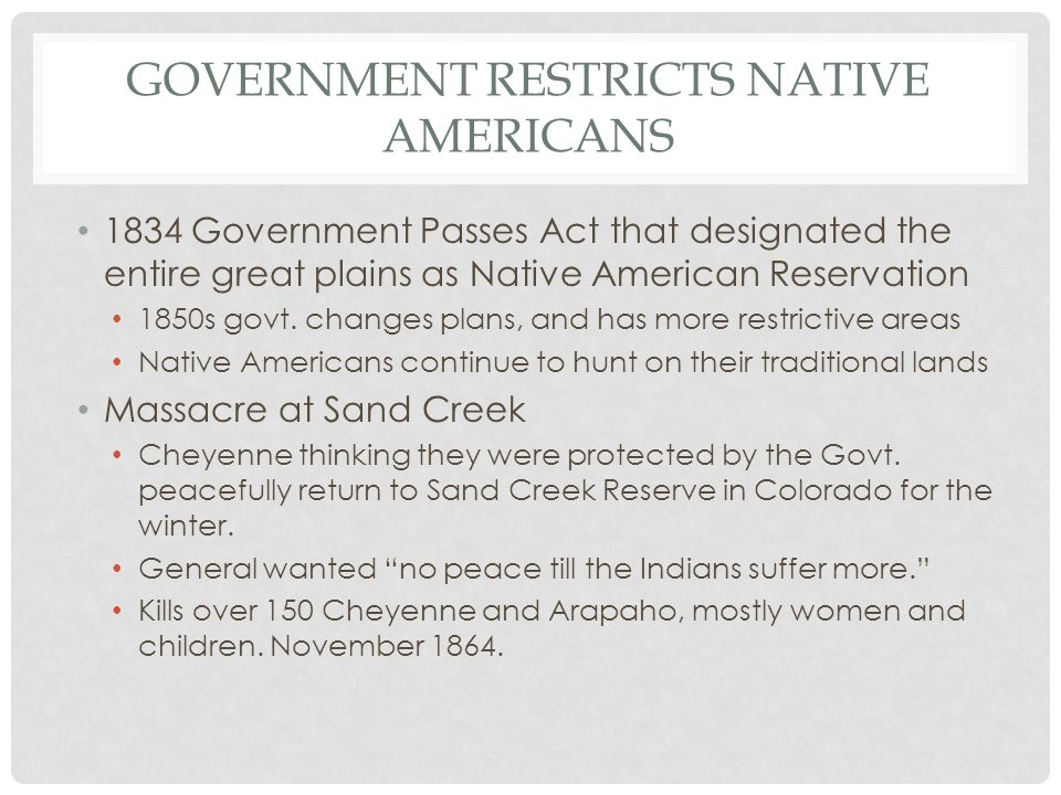 Government Restricts Native Americans