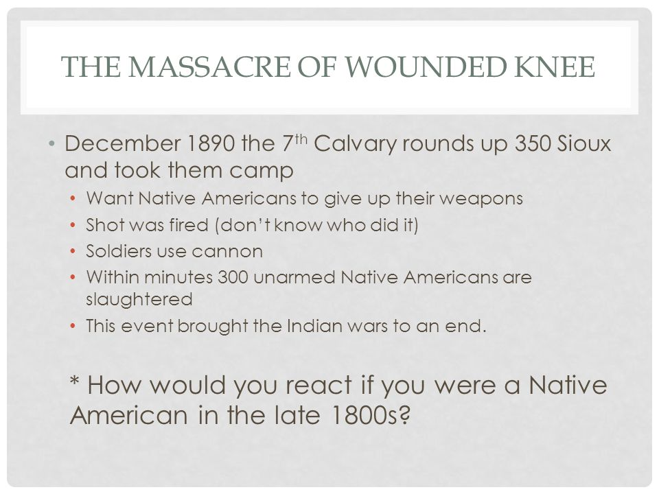The Massacre of Wounded Knee