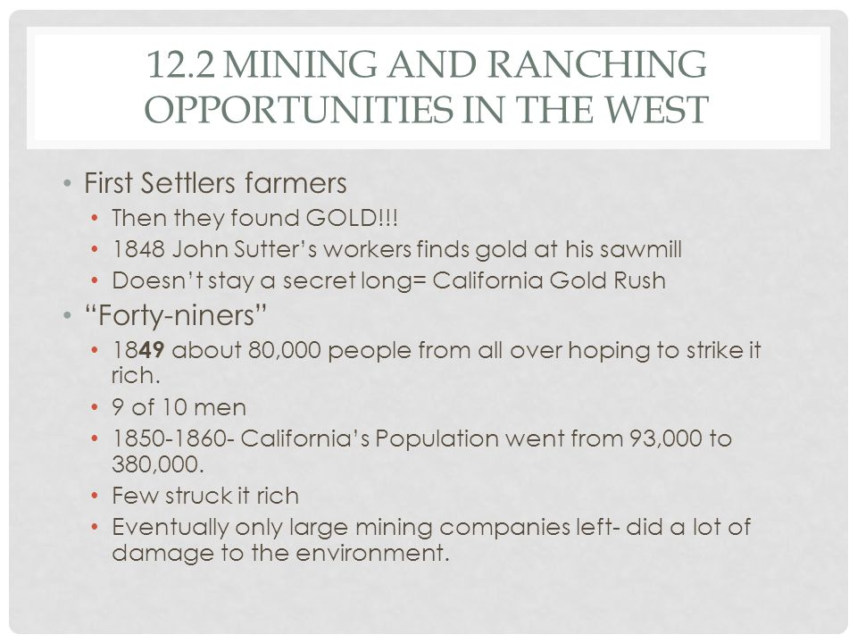 12.2 Mining and Ranching Opportunities in the West