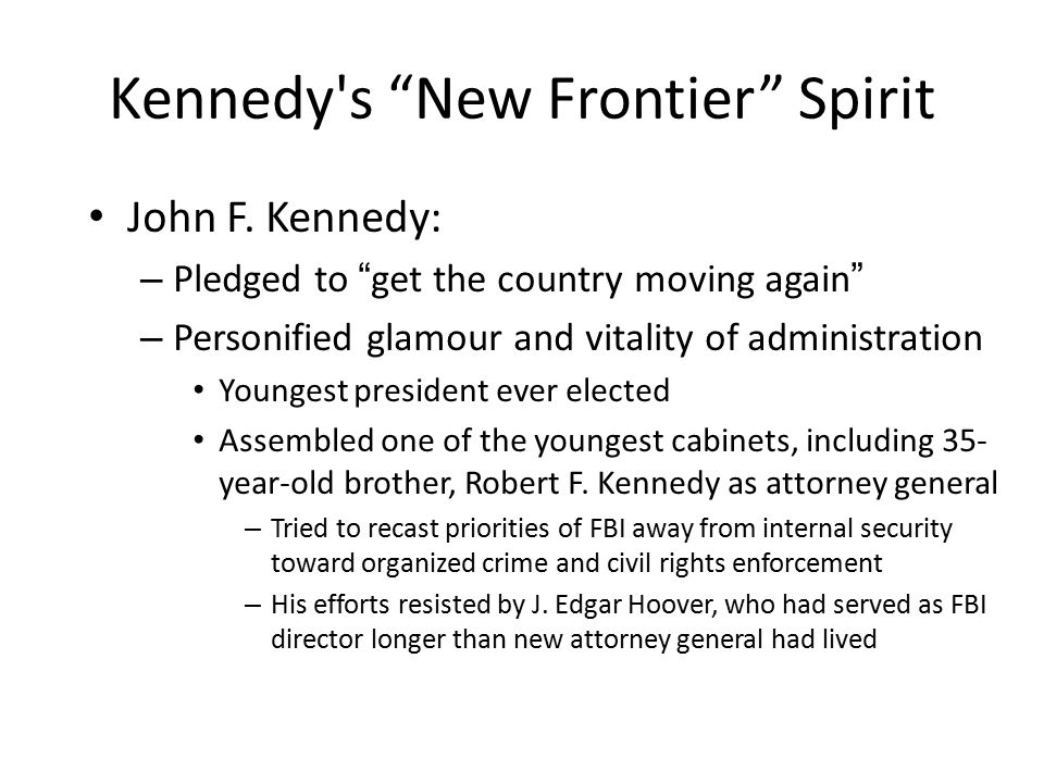 Kennedy s New Frontier Spirit