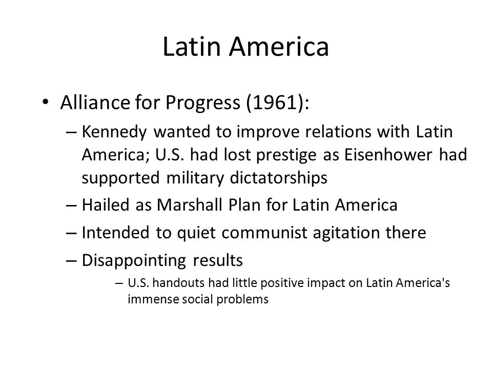 Latin America Alliance for Progress (1961):