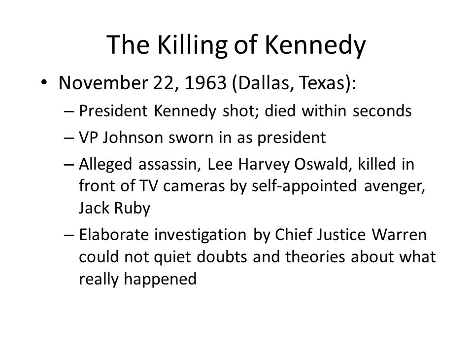 The Killing of Kennedy November 22, 1963 (Dallas, Texas):