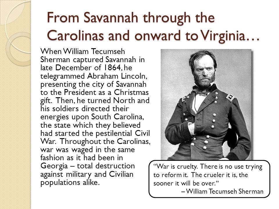 From Savannah through the Carolinas and onward to Virginia…