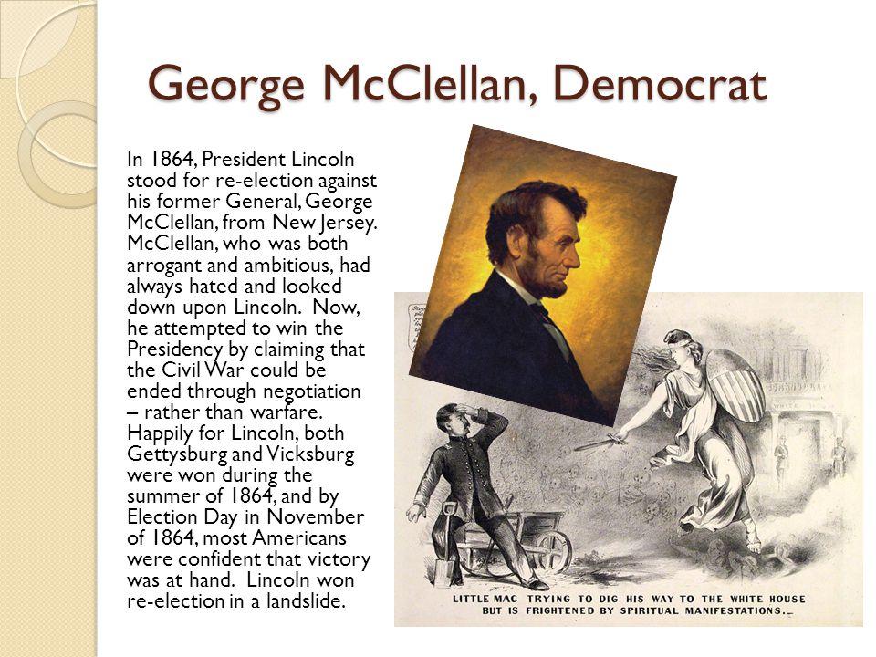 George McClellan, Democrat