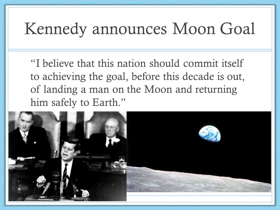 Kennedy announces Moon Goal