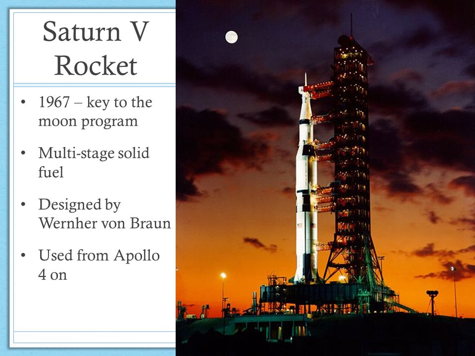 Saturn V Rocket 1967 – key to the moon program Multi-stage solid fuel