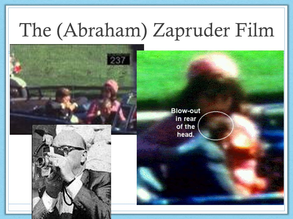 The (Abraham) Zapruder Film
