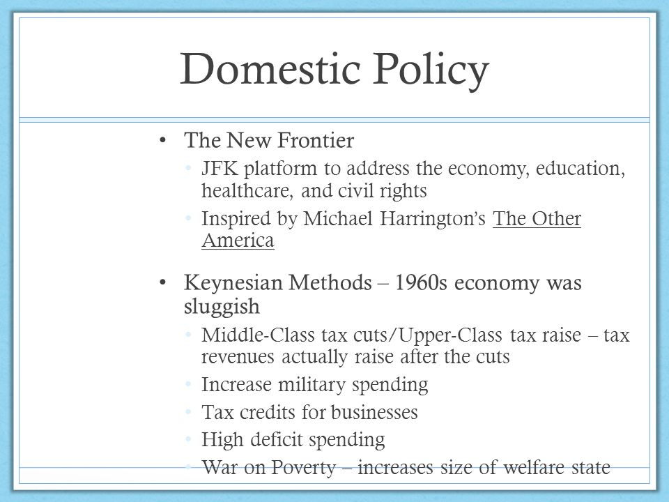 Domestic Policy The New Frontier