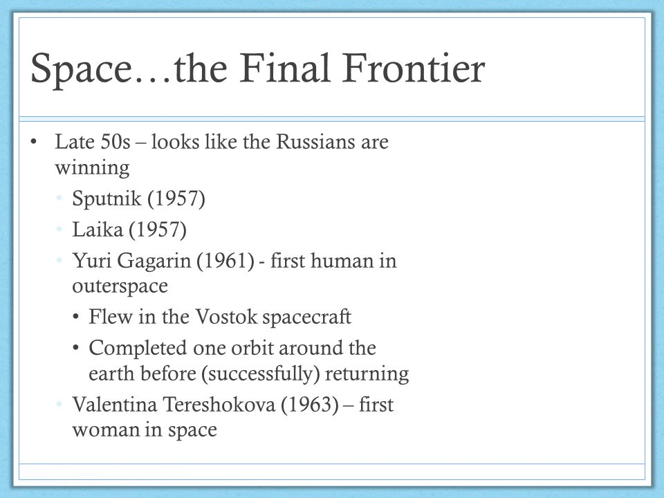 Space…the Final Frontier