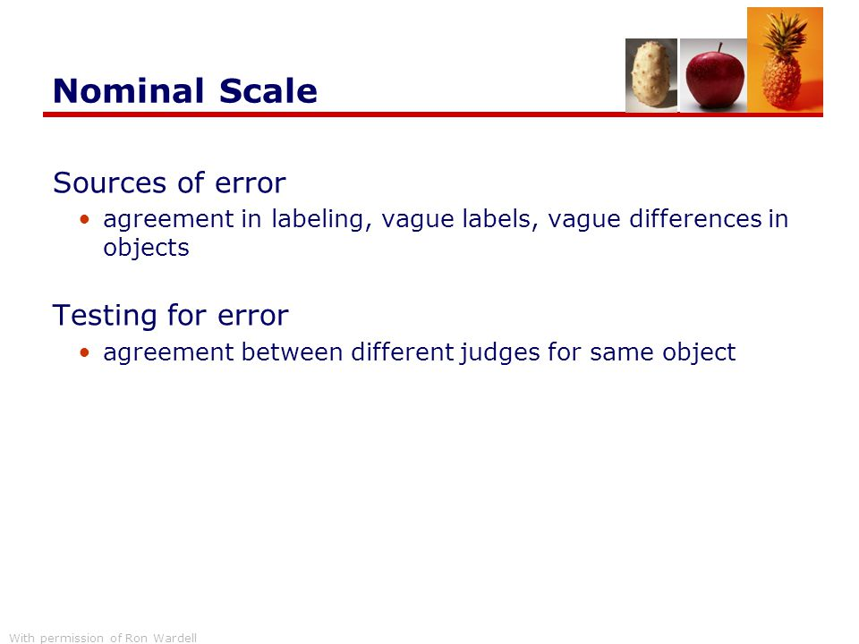Nominal Scale Sources of error Testing for error