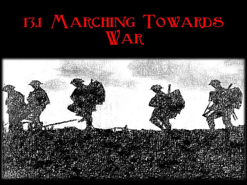 13.1 Marching Towards War
