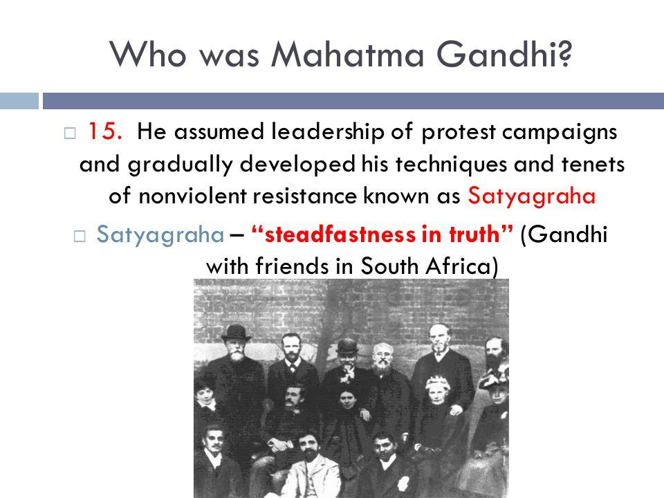 Who was Mahatma Gandhi