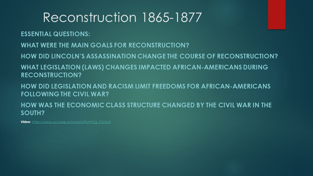 what were the goals of reconstruction